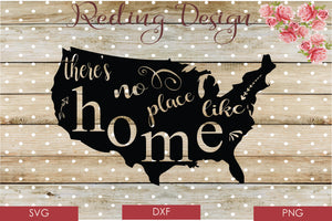 No Place Like Home USA SVG PNG DXF Digital Cut File