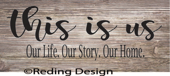 This Is Us SVG DXF PNG Digital Cut Files