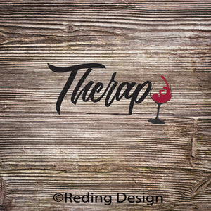 Therapy  Wine Digital Cut File SVG PNG DXF