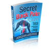 Secret Back Pain Cure E-Book