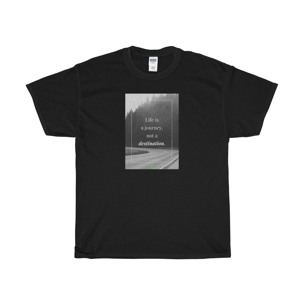 """Life Is a Journey"" Heavy Cotton Tee"