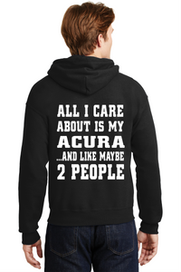 Acura Hooded Sweatshirt All I Care About VTEC Civic JDM Unisex Hoodie
