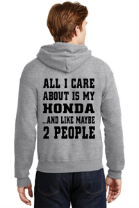 Honda Hooded Sweatshirt All I Care About VTEC Civic JDM Unisex Hoodie