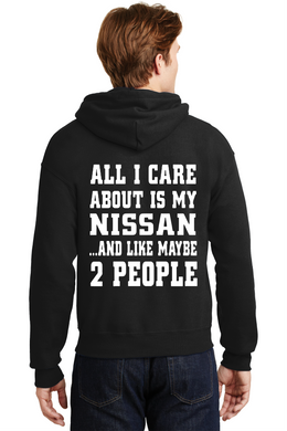 Nissan Hooded Sweatshirt All I Care About Skyline GTR JDM Unisex Hoodie