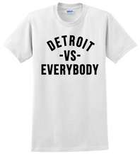 Detroit vs Everbody  Unisex T-Shirt