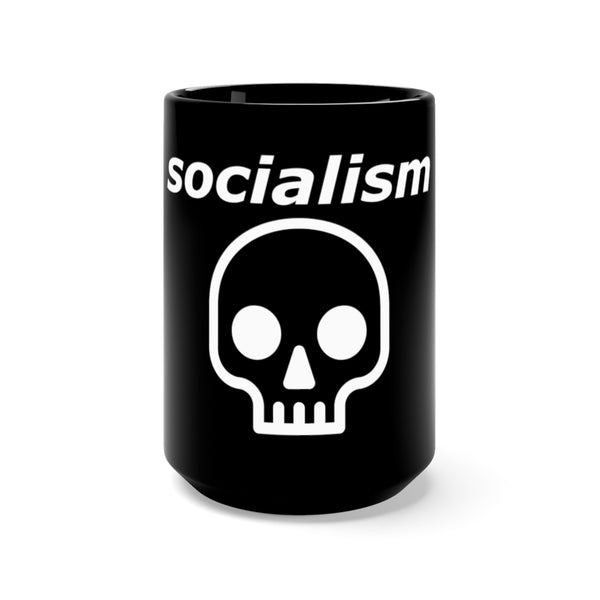 Socialism is Death Black Mug 15oz
