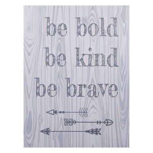 Be Bold, Be Kind, Be Brave Canvas Wall Art