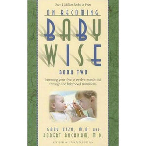 On Becoming Babywise: Book 2