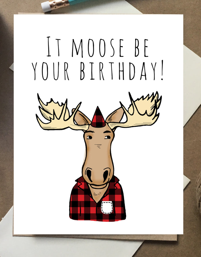 It Moose Be Your Birthday
