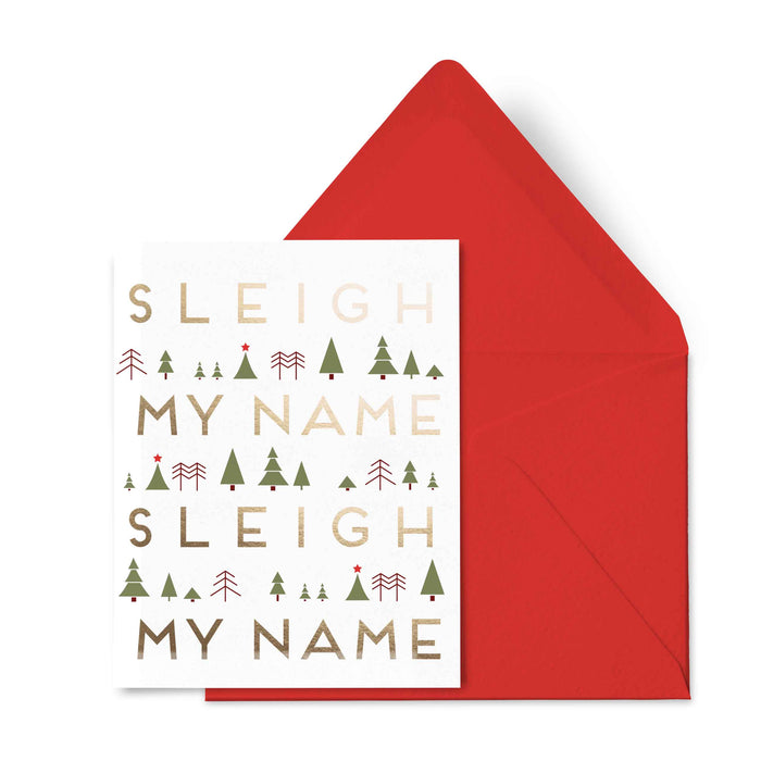 Sleigh My Name (Gold Foil)