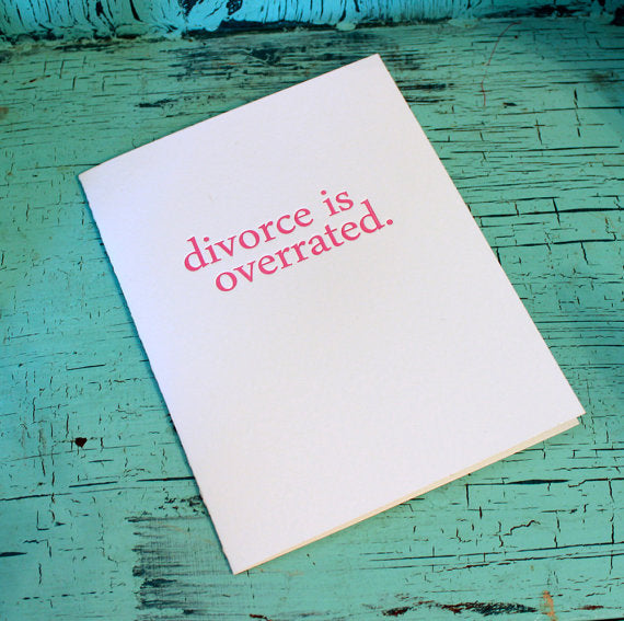 Divorce Is Overrated