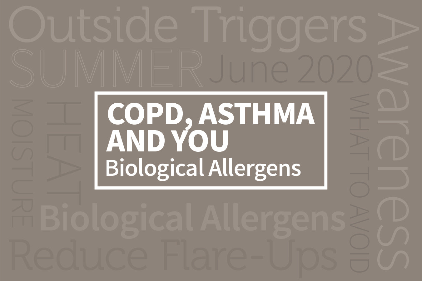 COPD, Asthma, and You: Biological Allergens