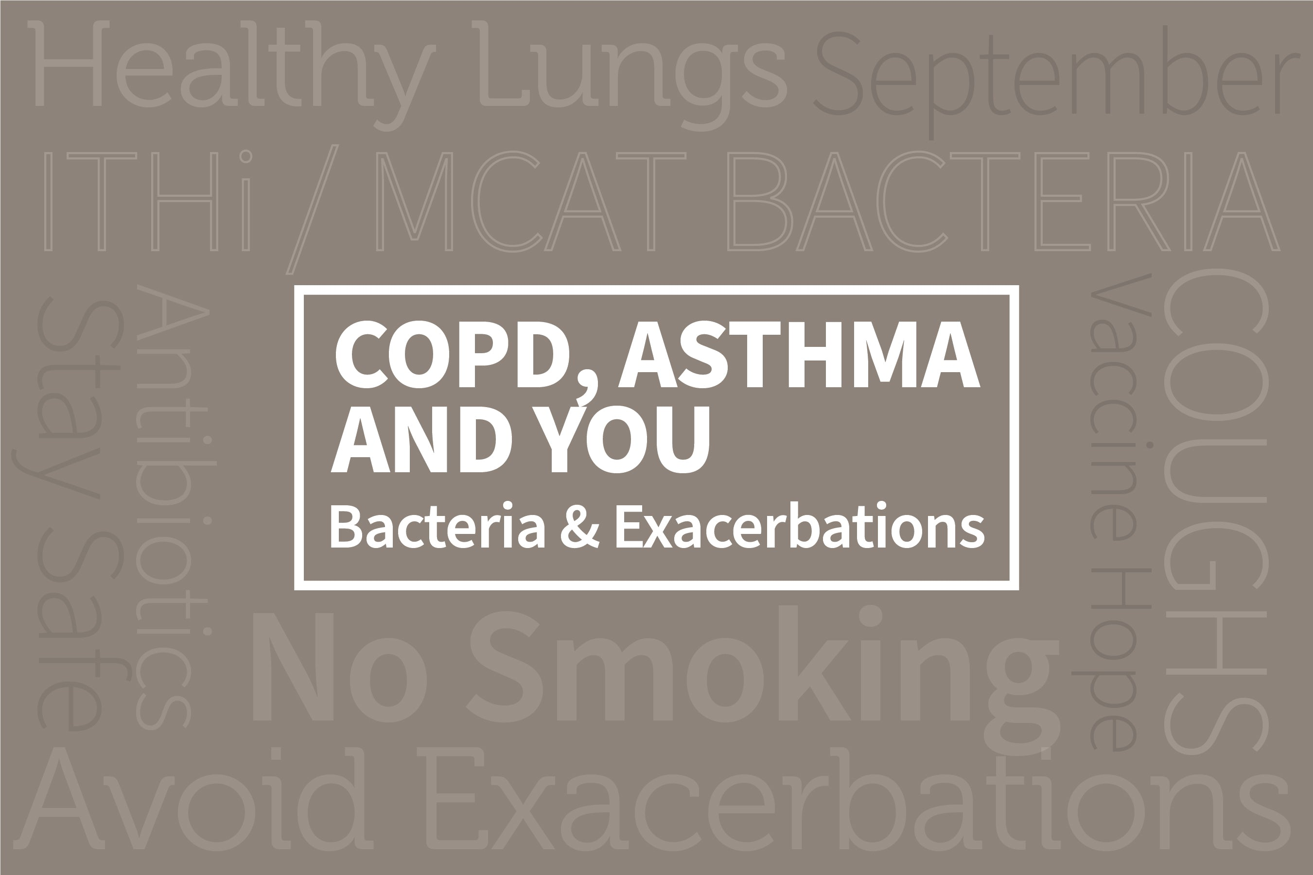 COPD, Asthma, and YOU: Bacteria Linked to COPD Exacerbations