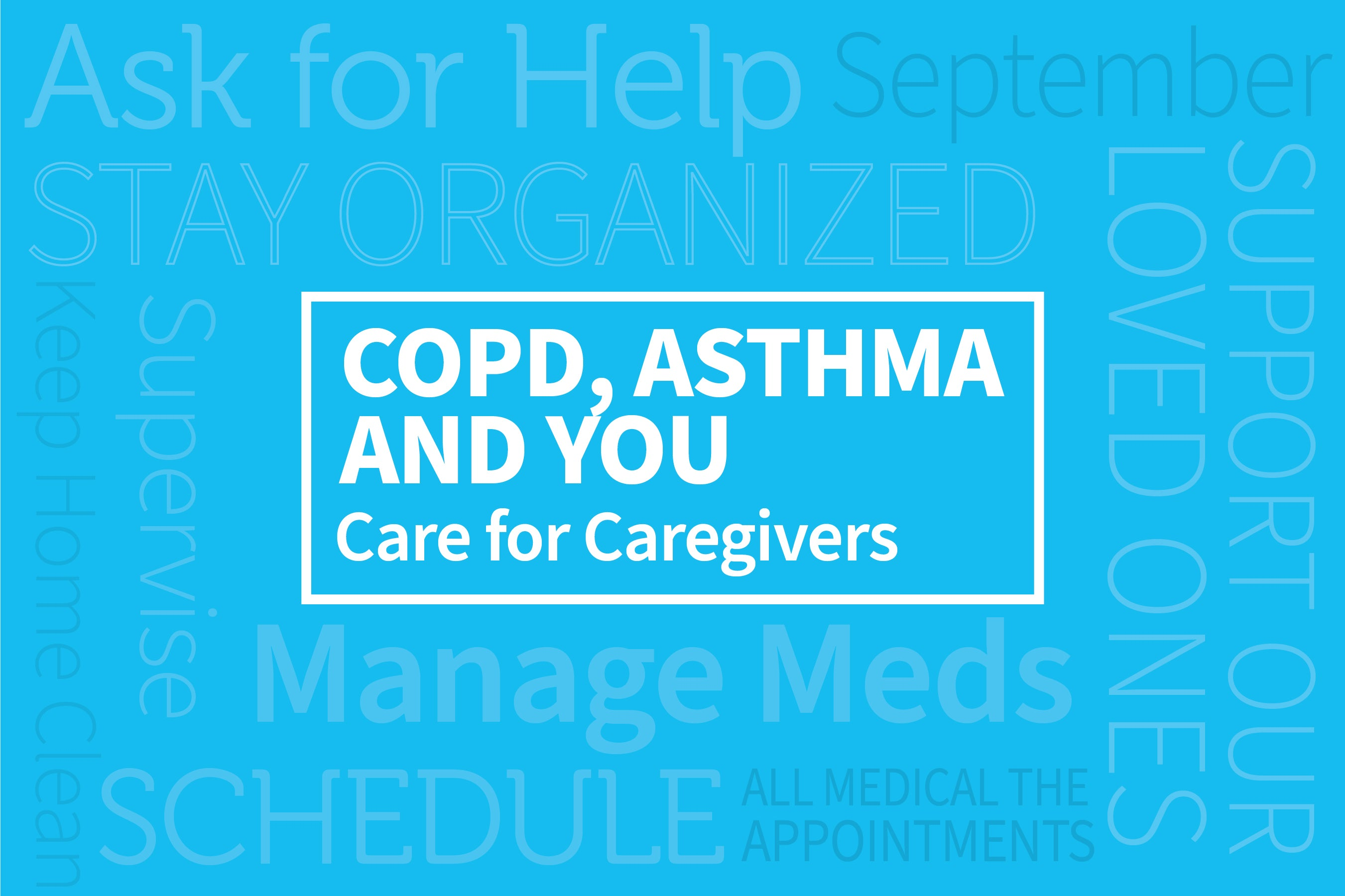 COPD, Asthma, and You: Care for Caregivers