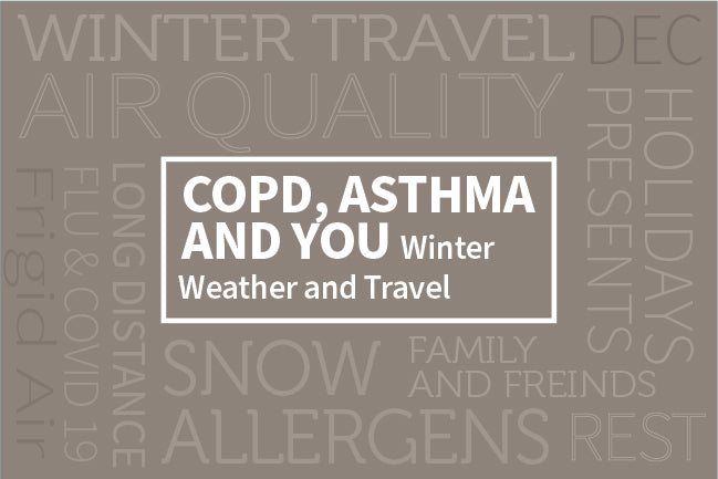 COPD, Asthma, and You: Winter Weather and Travel