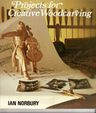 Projects for Creative Woodcarving Ebook - Ian Norbury
