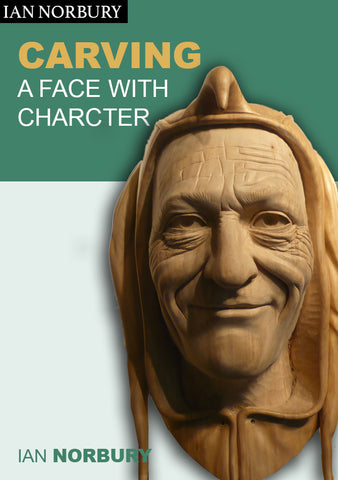 Carving a Face with Character - Ian Norbury - Video Download