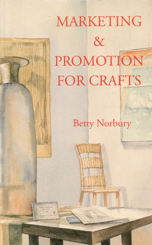 Promotion and Marketing for Crafts Ebook - Betty Norbury