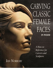 Carving Classic Female Faces Ebook - Ian Norbury