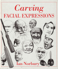 Carving Facial Expressions Ebook - Ian Norbury