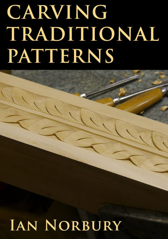 Traditional Carving Pattens - Ian Norbury - Video Download