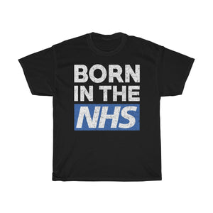 Born In The NHS T-Shirt