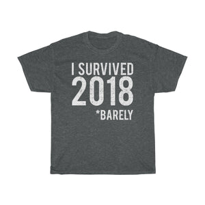 I Survived 2018 T-Shirt