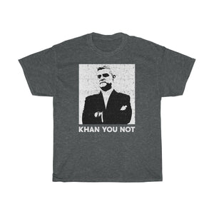 Khan You Not T-Shirt