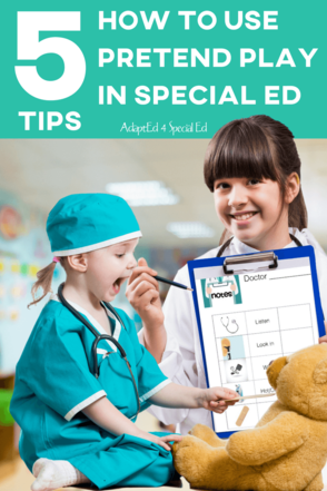 5 Tips to Play and Learn with Pretend Play in the Special Needs Classroom