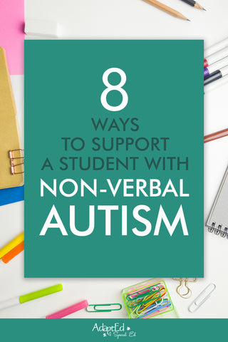 How to Support a Student Who is Nonverbal