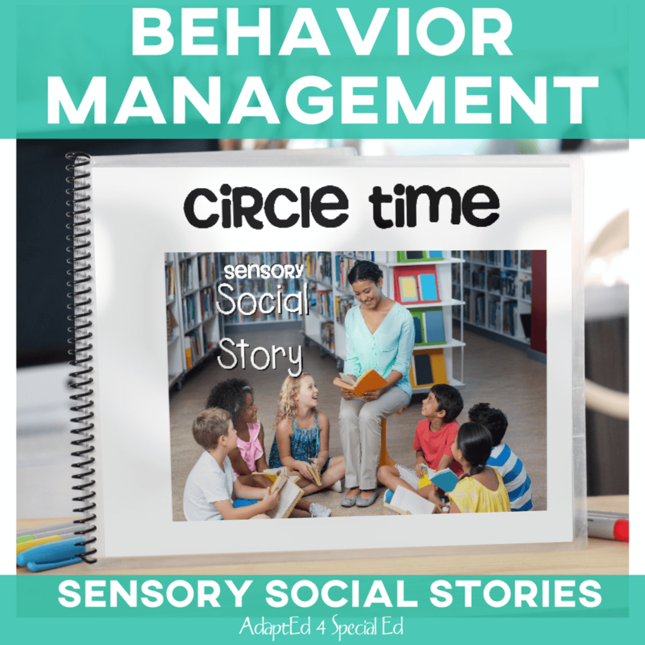 Behavior Management Sensory Social Stories Circle Time AdaptEd 4 Special Ed