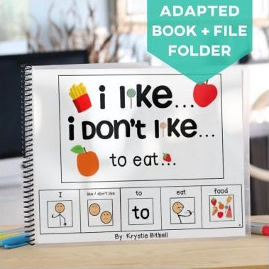 """I Like... I Don't Like..."" Opinions Adapted Book (Printable PDF + Interactive Digital + File Folder)"