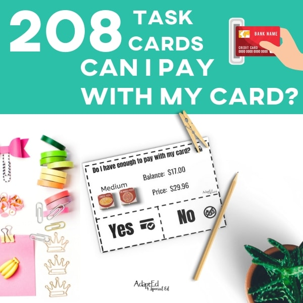 These task cards are perfect for my high school life skills class! I'm teaching my students how to pay with cards, and these task cards are teaching my students how to tell if they have enough money! Thanks for tackling such an important life skills for my special needs students! #specialneeds #lifeskills #adapted4specialed.com