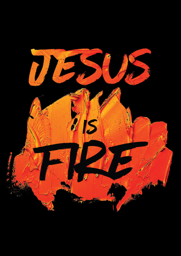Jesus Is Fire T-Shirt