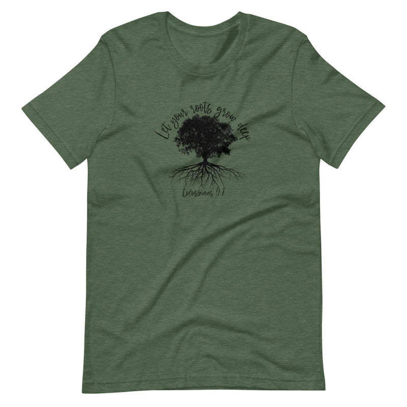 Let Your Roots Grow Deep T-Shirt
