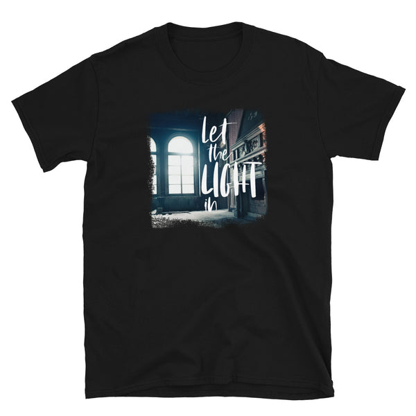 Let the Light In Windows T-Shirt
