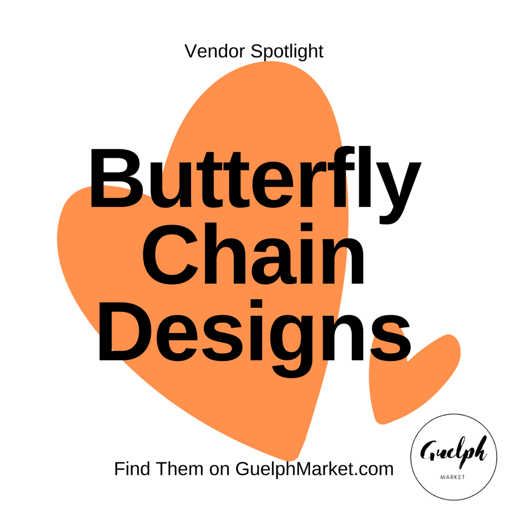 Vendor Spotlight - Butterfly Chain Designs