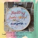 """Healthy"" Embroidery - donated by Bellaberry Stitches-Guelph Market"