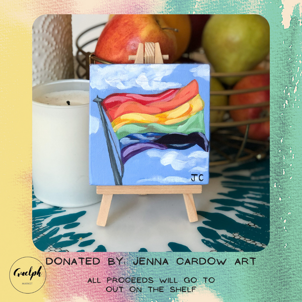 Pride Flag Painting- donated by Jenna Cardow Art-Guelph Market