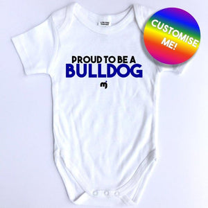 Proud to be a Bulldog - Personalised baby onesie