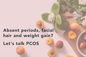 Absent periods, facial hair and weight gain? Let's talk PCOS