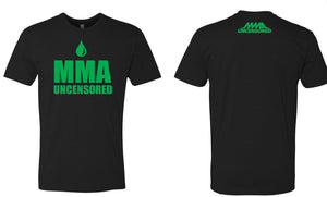 "MMA UNCENSORED EUROPE LIMITED EDITION ""Euro Drip"" TEES"