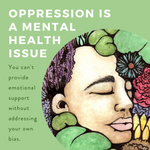 """Oppression is a Mental Health Issue"" Print"