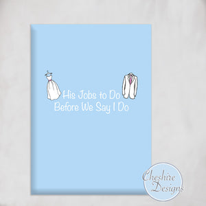 His Things to do Before we Say I Do Notebook - Cheshire Designs