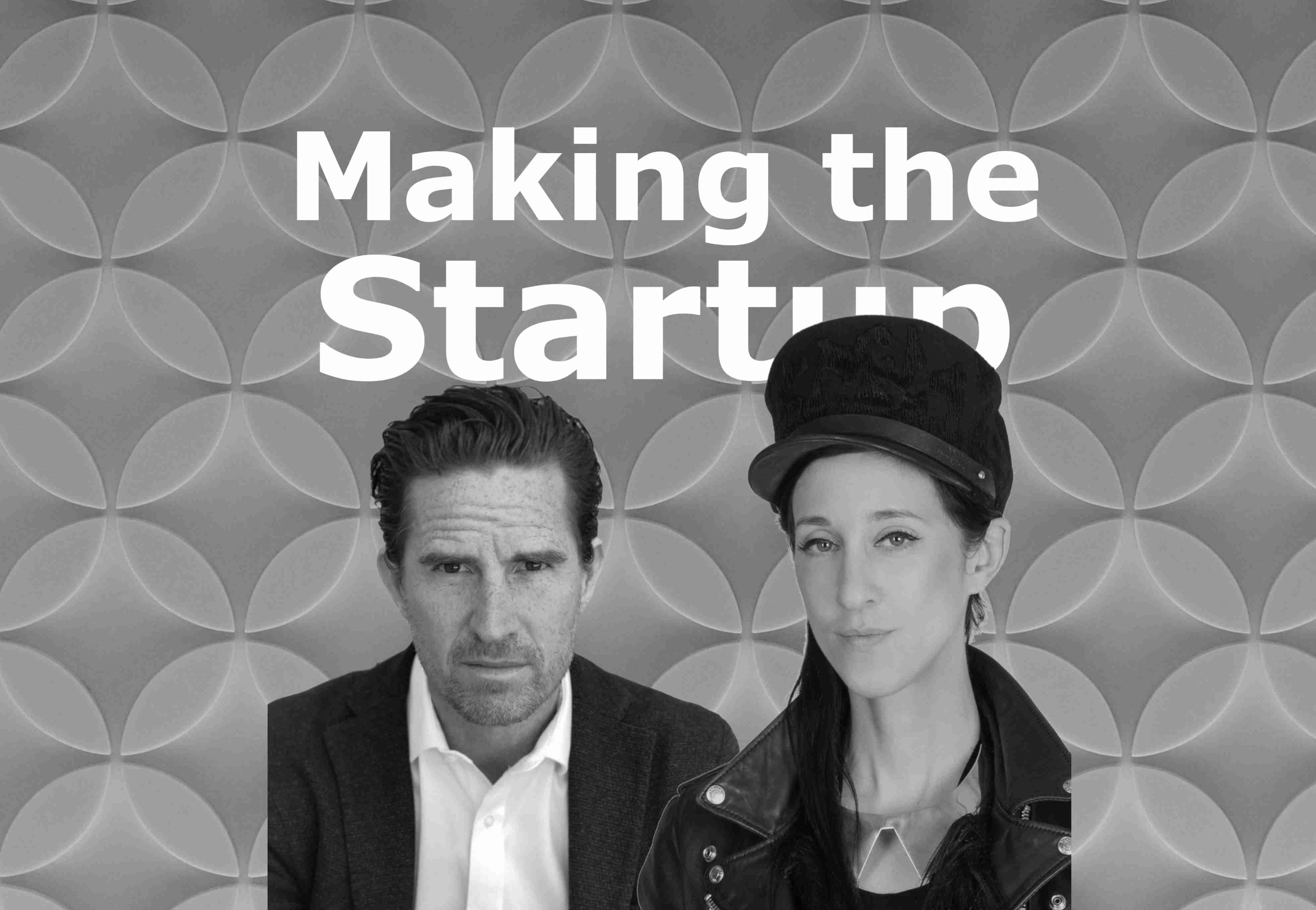 Making the Startup Podcast