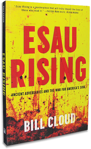 Esau Rising - Ancient Adversaries and the War for America's Soul