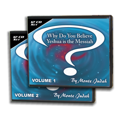 Why Do You Believe Yeshua is the Messiah? Volumes 1-2