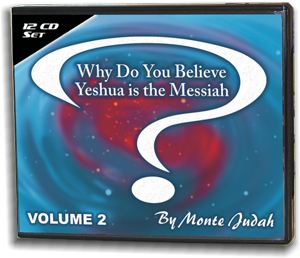Why Do You Believe Yeshua is the Messiah? Volume 2