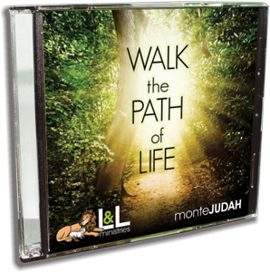 Walk the Path of Life