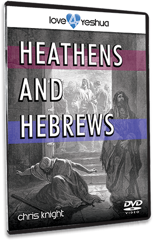 Heathens and Hebrews